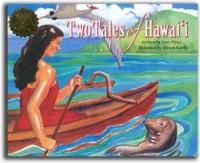 Two Tales of Hawai'i