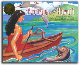 Two Tales of Hawai'i